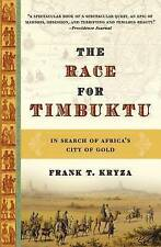 NEW The Race for Timbuktu: In Search of Africa's City of Gold by Frank T. Kryza