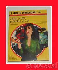 Gialli Mondadori 1158 OGGI A VOI DOMANI A LUI Coe 1971