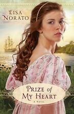 Prize of My Heart by Lisa Norato (2012, Paperback)