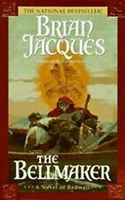 The Bellmaker: A Novel of Redwall by Jacques, Brian