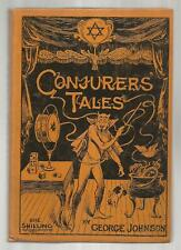CONJURER'S TALES by George Johnson 1910