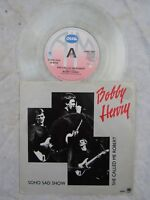 BOBBY HENRY SOHO SAD SHOW / SHE CALLED ME ROBERT a&m 7441 clear vinyl N/M
