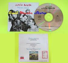 CD Singolo MATIA BAZAR Parola magica 1997 Italia POLYDOR PROMO no mc dvd (S9*)