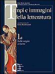 Tempi e immagini della letteratura 1b,2,3a-Anselmi,Chines,Menetti-Mondadori - A