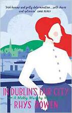 In Dublin's Fair City (Molly Murphy), New, Bowen, Rhys Book