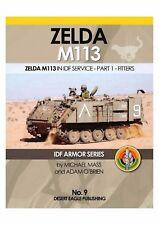 IDF ARMOR SERIES - No.9 ZELDA M113 in IDF Service Part 1 Desert Eagle Publishing