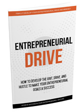 How To Develop The Drive To Make Your Entrepreneurial Goals a Success- Ebook CD