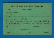 Train Ticket ~ Isle of Man Rly - Authority to Proceed: St Johns to Kirk Michael