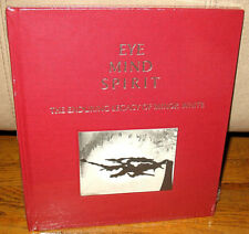 New Sealed Eye Mind Spirit The Enduring Legacy of Minor White Photographs HC 1st