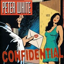 Confidential - Peter White (2004, CD NUEVO)