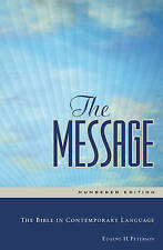 The Message: the Bible in Contemporary Language by Eugene H. Peterson (Hardback, 2005)