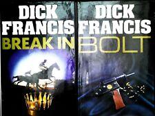 Dick Francis Break In & Bolt 2 x 1st Edition Hardback 1985 & 1986 Michael Joseph
