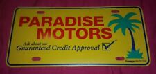 CAR AUTO Dealer License plate PARADISE MOTORS PALM TREE GUARANTEED APPROVAL