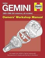 NASA Gemini Owners' Workshop Manual: 1965 - 1966 (All Missions, All Models) by David Harland, David Woods (Hardback, 2014)