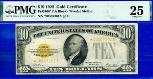 FR-2400* - 1928 $10 (( Gold Certificate - STAR )) PMG Very-Fine 25 # *00587301A