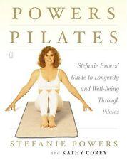 Powers Pilates: Stefanie Powers Guide to Longevit