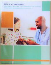 MEDICAL ASSISTANT: ENDOCRINE, SKELETAL, REPRODUCTIVE SYSTEMS, PEDIATRICS 7 GERIA