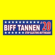 """Funny """"BIFF TANNEN '20"""" Back to the Future BUMPER STICKER prop 2020 Marty McFly"""