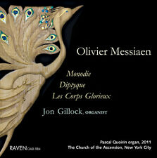 Messiaen: Monodie, Diptyque, Les Corps Glorieux - Jon Gillock Plays