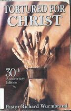 Tortured For Christ By Richard  Wurmbrand 1998 PB Voice Of The Martyrs Mint