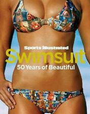 Sports Illustrated Swimsuit : 50 Years of Beautiful by Editors of Sports...