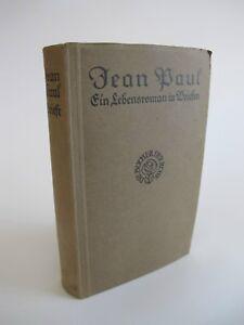Jean Paul Ein Lebensroman in Briefen mit geschichtlichen Verbindungen K3592