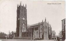Postcard - Parish Church Leeds Yorkshire posted 1922