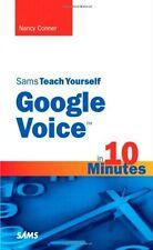 Sams Teach Yourself Google Voice in 10 Minutes (Sa