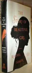 The Story of a Beautiful Girl by Rachel Simon [hardback]