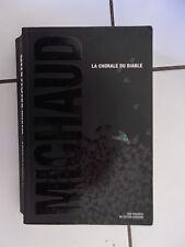 Martin MICHAUD La chorale du Diable ( éditions Kennes 2015