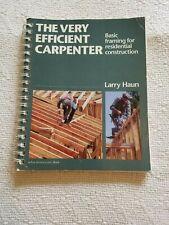 VERY EFFICIENT CARPENTER BASIC FRAMING FOR RESIDENTIAL CONSTRUCTION / Larry Haun