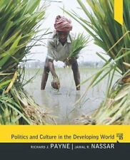Politics and Culture in the Developing World by Richard J. Payne, Lester A....