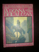 IL ROMANZO MENSILE N.12 ANNO XI-ANNA GREEN-LA DONNA DELL'ALCOVA - 1°ED. 1911 (RD