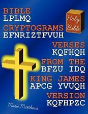 Bible Cryptograms:  Verses From The King James Version: By Marie Matthews