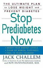 Stop Prediabetes Now: The Ultimate Plan to Lose Weight and Prevent Diabetes by