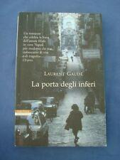 LAUREBT GAUDE'-LA PORTA DEGLI INFERI-NERI POZZA 2009