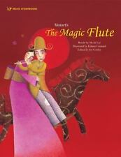 Music Storybooks: Mozart's the Magic Flute by Mi-ok Lee, Hye-eun Shin and Joy...