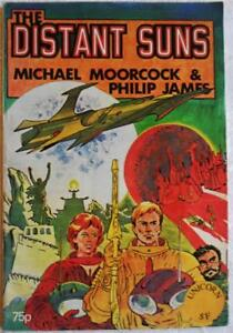THE DISTANT SUNS by Michael Moorcock & Jim Cawthorn, 1st edn 1975, Sci Fi - Rare