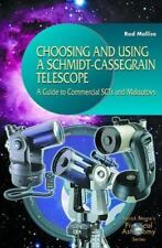 Choosing and Using a Schmidt-Cassegrain Telescope: A Guide to Commercial Scts an