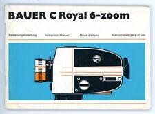 BAUER Filmkamera Bedienungsanleitung C ROYAL 6-ZOOM User Manual Anleitung (Y40