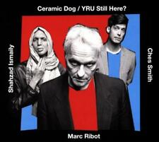 MARC RIBOT'S CERAMIC DOG/MARC RIBOT - YRU STILL HERE * NEW CD