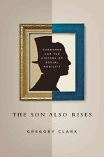 The Son Also Rises: Surnames and the History of Social Mobility (The-ExLibrary