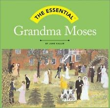 The Essential: Grandma Moses (Essential (Harry N. Abrams))-ExLibrary