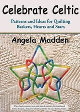 USED (LN) Celebrate Celtic: Patterns and Ideas for Quilting Baskets, Hearts and