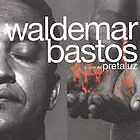 Pretaluz (Backlight) - Bastos, Waldemar (CD 2000)