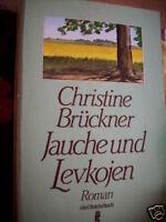 Christine Brückner : Jauche und Levkojen