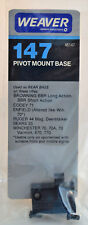 Weaver Pivot Mount Base 147 #48147 Browning, Cooey, Enfield, Ruger, Sears, Win,
