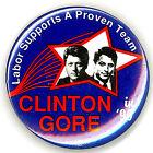 """Grand ~ """" LABOR SUPPORTS A PROVEN TEAM /CLINTON-GORE """" ~ 1996 Campaign Button"""