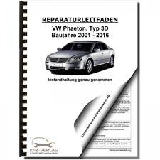 VW Phaeton Typ 3D 2001-2016 Instandhaltung Inspektion Wartung Reparaturhandbuch