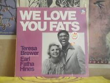 TERESA BREWER EARL FATHA HINES, WE LOVE YOU FATS - DOCTOR JAZZ LP FW38810